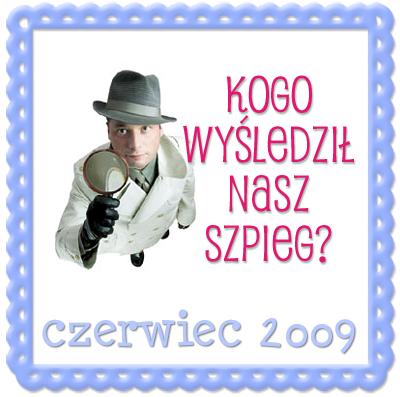 Blogowy Szpieg - edycja czerwiec 2009