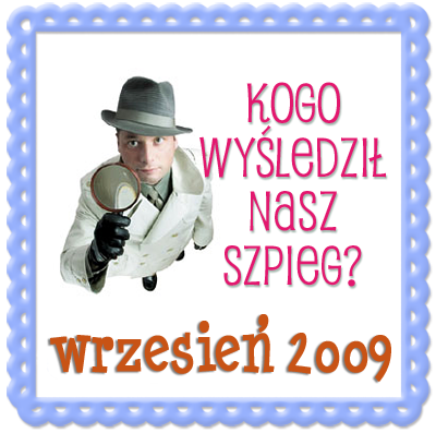 Szpieg blogowy -WRZESIEN