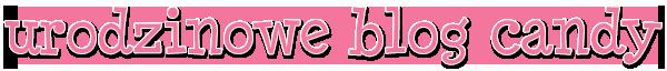 urodzinowe blog candy