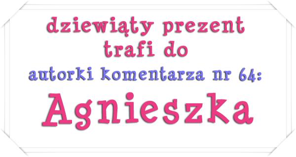 dziewiaty prezent - AGNIESZKA