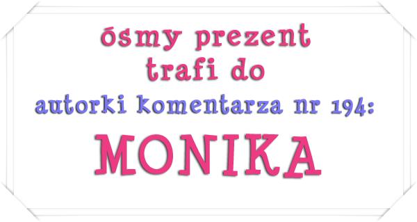 osmy prezent- MONIKA