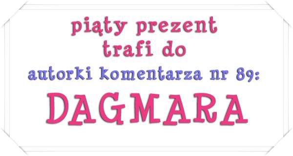 piaty prezent- DAGMARA