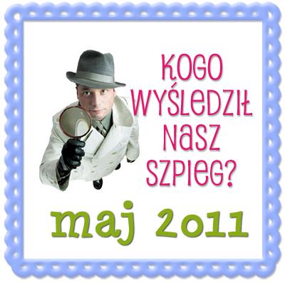 Blogowy Szpieg w maju 2011