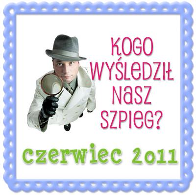 Blogowy Szpieg czerwiec 2011