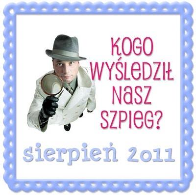 Szpieg Blogowy w sierpniu 2011
