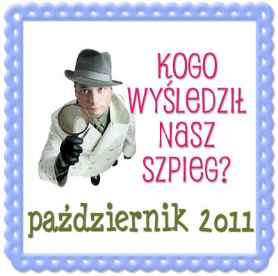 Blogowy Szpieg w pazdzierniku 2011