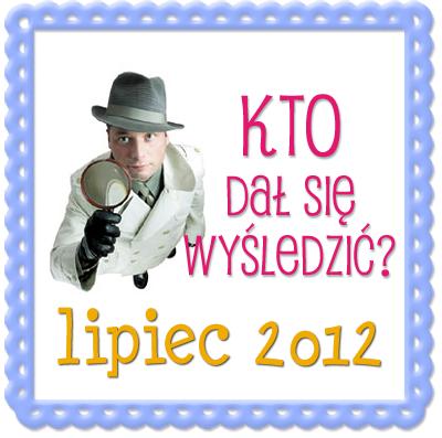 Kto_dal_sie_wysledzic_w_lipcu2012