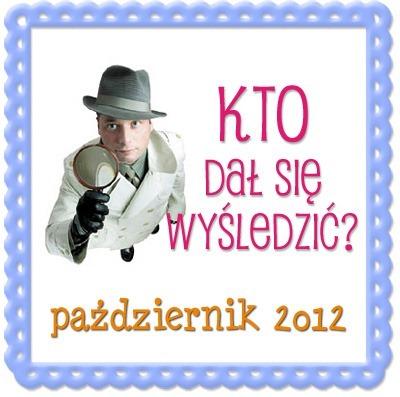 Kto_dal_sie_wysledzic_pazdziernik_2012