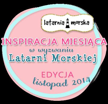 http://inspiracje.scrap.com.pl/2014/12/18/wyniki-listopadowej-edycji-wyzwania-latarni-morskiej/