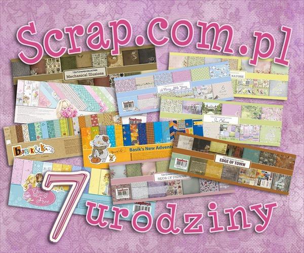 7-urodziny-ScrapComPl-10kolekcjiScrapBerrys